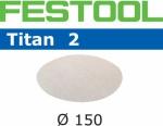 Шлифовальные круги Titan 2 StickFix Ø150 мм, STF D150/0 P1500 TI2/100, Festool Фестул